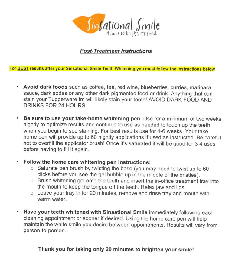 sinsational smile post treatment instructions